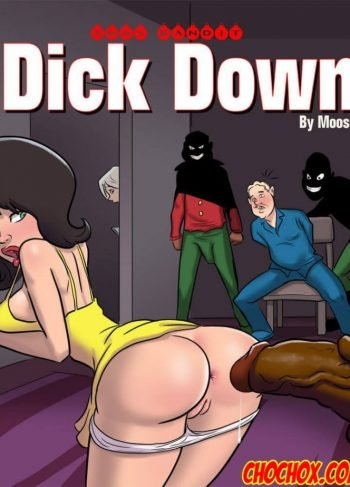 Dick Down (Comic Porno)