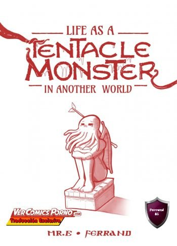 Life as a Tentacle Monster in Another World – Mr.E